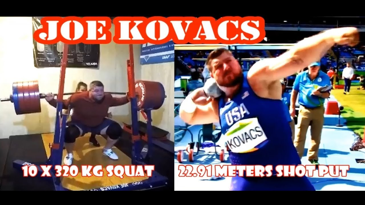 Joe Kovacs (USA) SHOT PUT 22.91 meters and TRAINING 10 X 320 KG SQUAT !!!