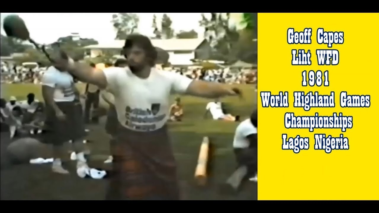 Geoff Capes Light WFD 1981 World Highland Games Championships Lagos
